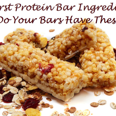5 Worst Protein Bar Ingredients! Does Your Bars Have These?
