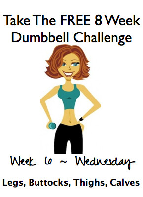 Week 6, Wednesday ~ FREE 8 Week Dumbbell Challenge