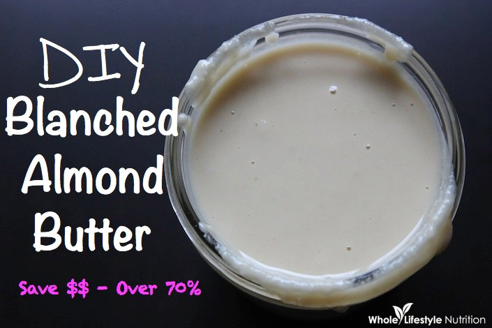 Blanched Almond Butter | WholeLifestyleNutrition.com