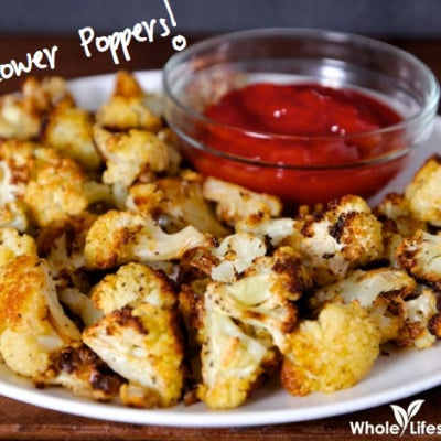 Organic Roasted Cauliflower Poppers Recipe