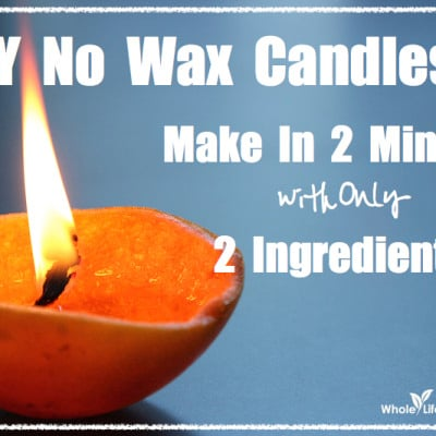 2 Ingredients – 2 Minutes To Make ~ DIY No Wax Candles (Burns up to 8 Hours)