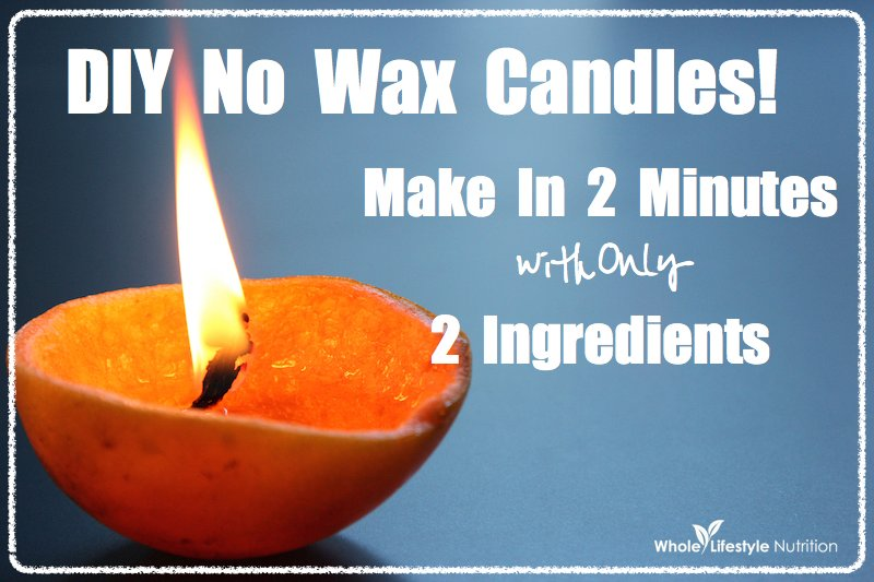 DIY No Wax Candles | WholeLifestyleNutrition.com