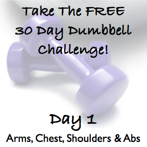 DAY 1 ~ Sculpt The Body Of Your Dreams With This FREE 30 Day Dumbbell Challenge!