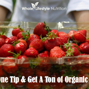 Follow-This-One-Tip-and-Get-A-Ton-of-Organic-Strawberries-WholeLifestyleNutrition.com_.001
