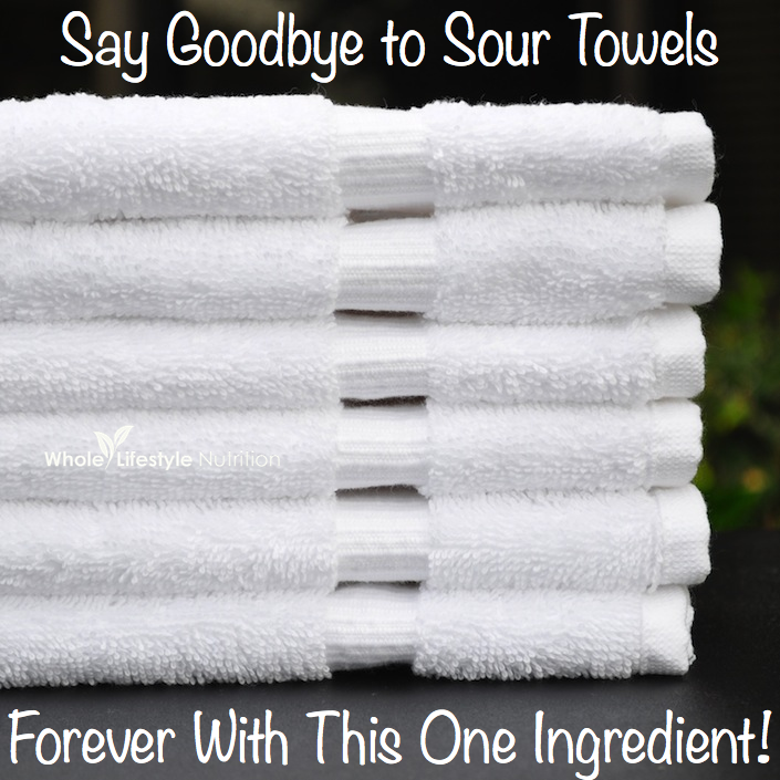 Get Rid of Sour Towels | WholeLifetyleNutrition.com