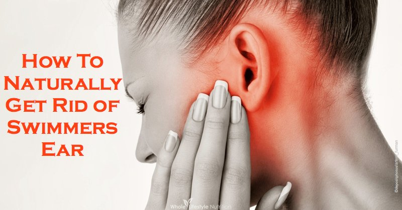 How To Naturally Get Rid of Swimmers Ear