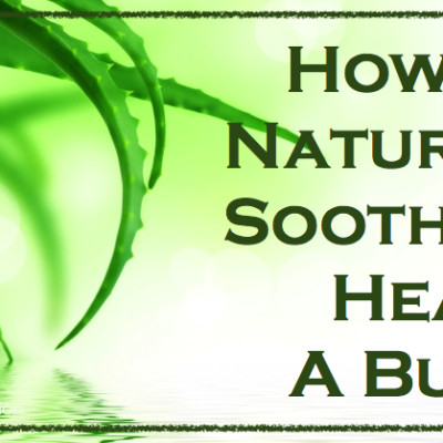 How To Sooth A Burn Naturally