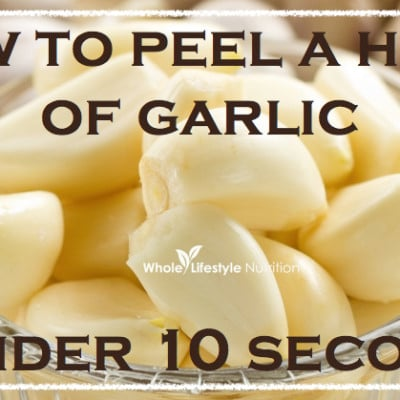 Friday's Favorite Tips Series ~ How To Peel A Head of Garlic in Less Than 10 Seconds!