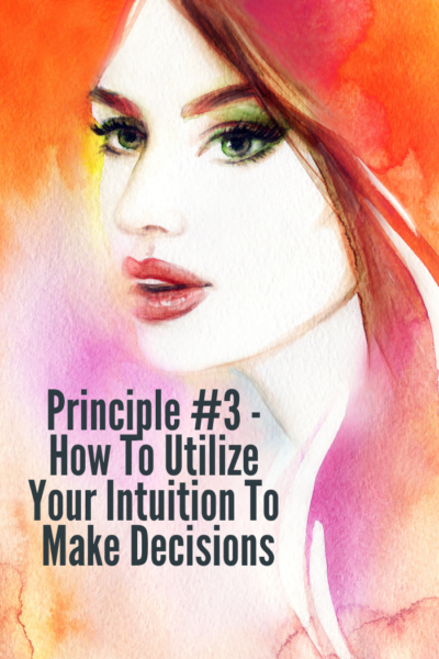 How To Utilize Your Intuition To Make Decision | WholeLifestyleNutrition.com