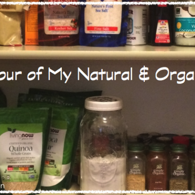 Take A Tour of My Natural Organic Pantry {Video}