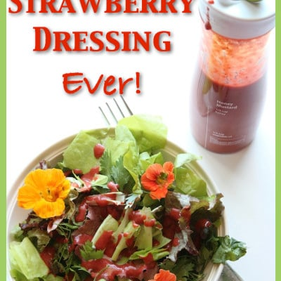 The Best Organic Strawberry Dressing Recipe Ever!