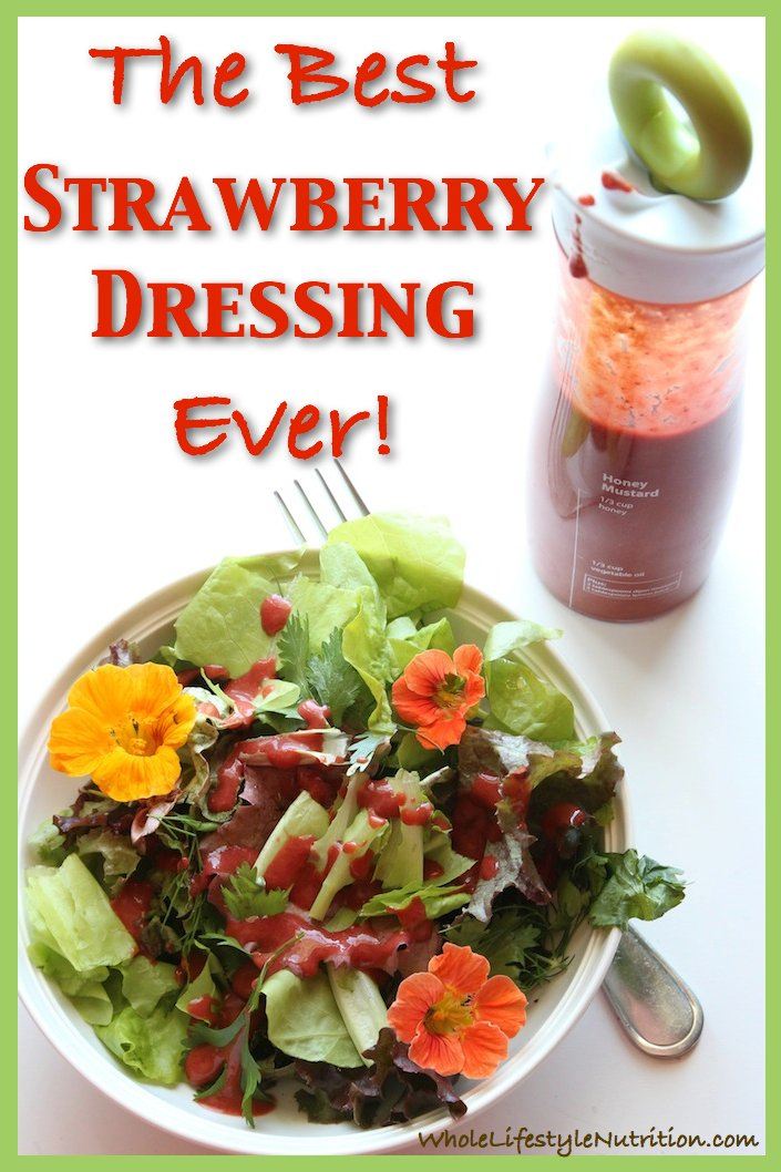 The Best Strawberry Dressing Ever | WholeLifestyleNutrition.com