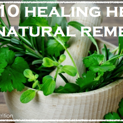 Top 10 Healing Herbs For Natural Remedies