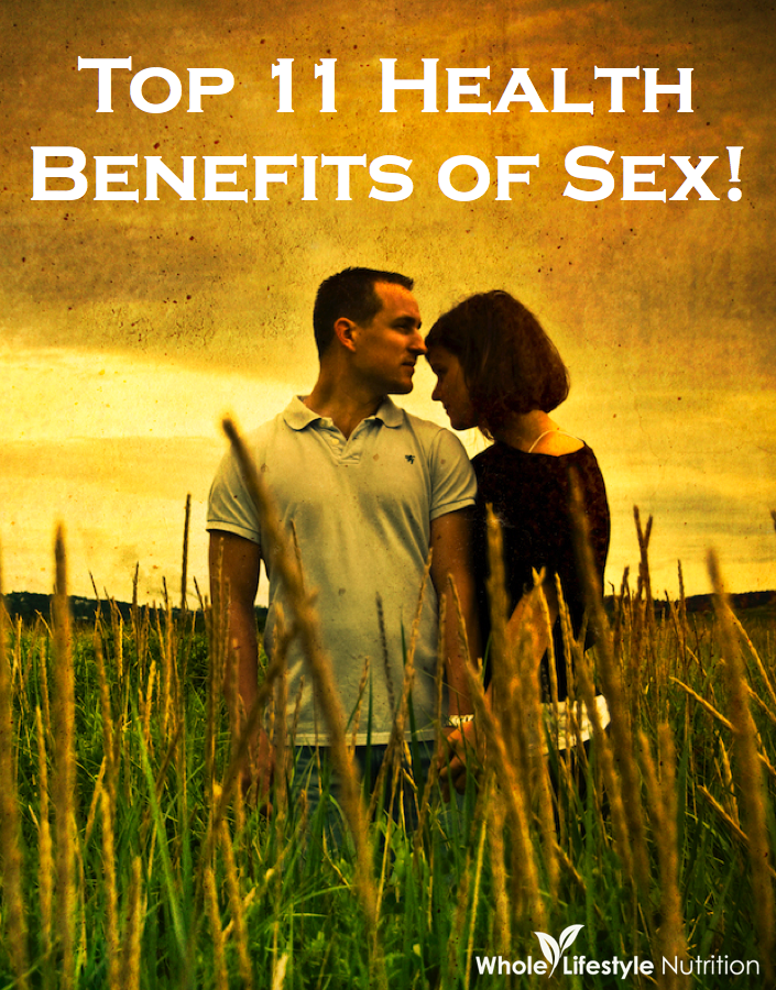 Top 11 Health Benefits of Sex | WholeLifestyleNutrition.com.001