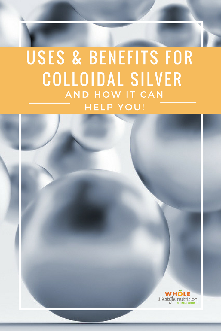 Uses and Benefits for Colloidal Silver and How It Can Help You! | WholeLifestylenutrition.com