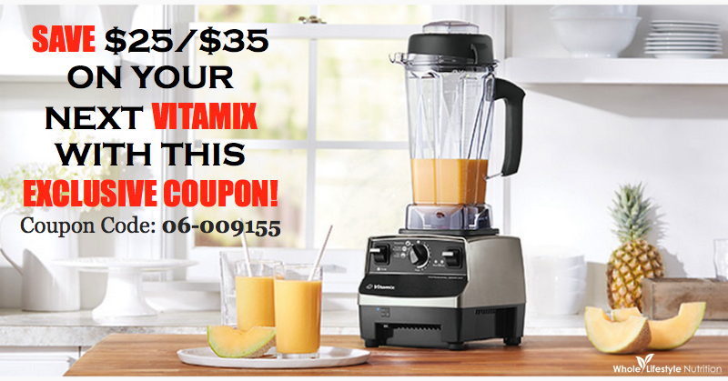 VITAMIX COUPON 06-009155 | WholeLifestyleNutrition.com