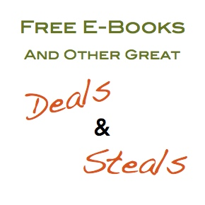 Free E-books and Other Great Deals and Steals!