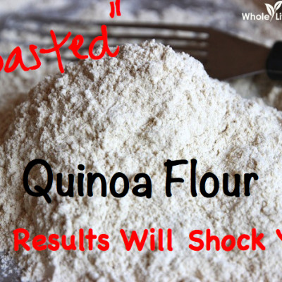 What The Heck Is This…Toasted Quinoa Flour??  Get Ready To Be Shocked!
